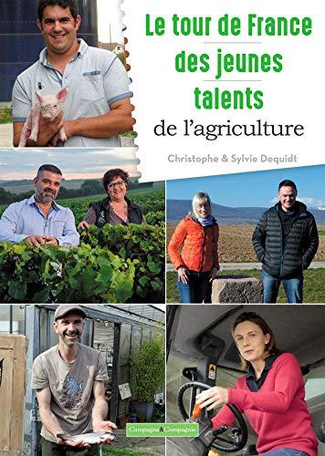 Les jeunes talents de l'agriculture par Christophe DEQUIDT
