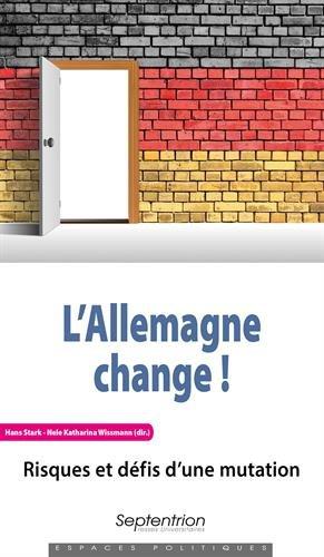 L'Allemagne change ! : Risques et défis d'une mutation