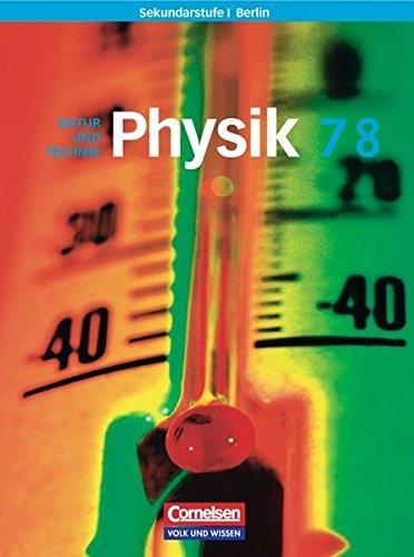 Physik für die Sekundarstufe I - Berlin: 7./8. Schuljahr - Schülerbuch