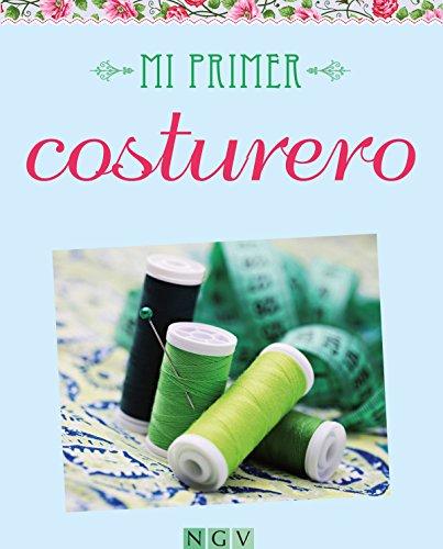 Mi primer costurero: Aprenda a coser en 50 lecciones por Petra Henn