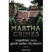 Inspektor Jury gerät unter Verdacht: Ein Inspektor-Jury-Roman 11