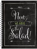 Now we have the salad!: Notizblock, 200 Seiten, Holzfreies Papier