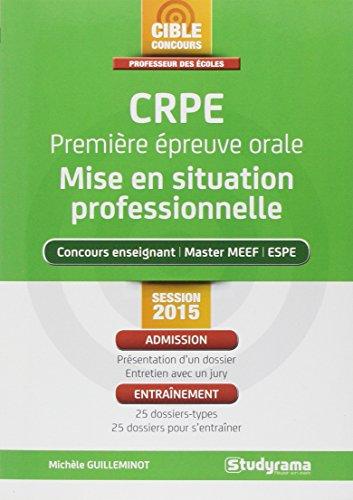CRPE : première épreuve orale : mise en situation professionnelle, session 2015