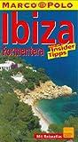 Ibiza, Formentera: Reisen mit Insider-Tips (Marco Polo) -