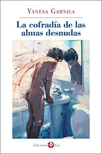 Leer Pdf La Cofradia De Las Almas Desnudas En Linea Magdalenezoey