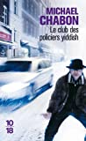 Telecharger Livres Le club des policiers yiddish (PDF,EPUB,MOBI) gratuits en Francaise
