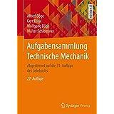 Aufgabensammlung Technische Mechanik: Abgestimmt auf die 31. Auflage des Lehrbuchs