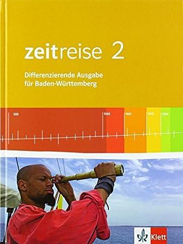 Zeitreise / Schülerbuch: Differenzierende Ausgabe für Baden-Württemberg