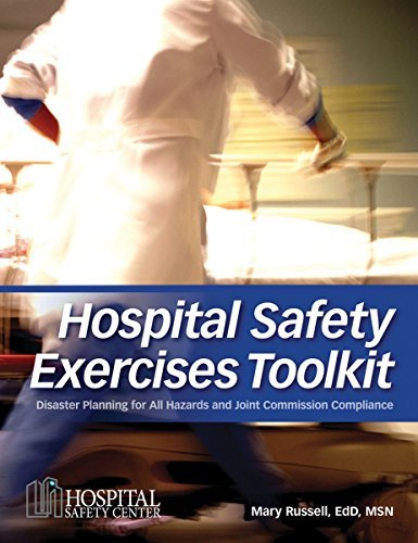 Hospital Safety Exercises Toolkit: Disaster Plans for All Hazards and Joint Commission Compliance by HCPro (2008-06-27)