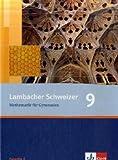 Lambacher Schweizer - Allgemeine Ausgabe. Neubearbeitung / Schülerbuch 9. Schuljahr: Ausgabe für Bremen, Hamburg, Mecklenburg-Vorpommern, Schleswig-Holstein und Sachsen-Anhalt