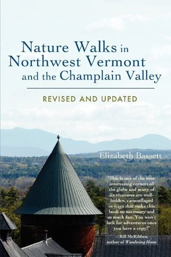 Nature Walks in Northwest Vermont and the Champlain Valley by Elizabeth Bassett (2009-09-10)