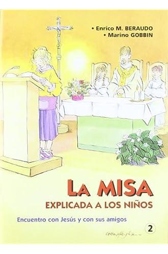 La Misa explicada a los niños: Encuentro con Jesús y con sus amigos