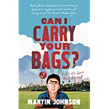 Can I Carry Your Bags?: The Life of a Sports Hack Abroad