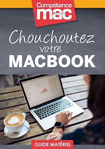 chouchoutez-votre-macbook-les-guides-pratiques-de-comptence-mac