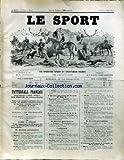SPORT (LE) [No 53] du 02/07/1892 - VENTES AUX ENCHERES - CH. GROSSMANN - CE QU'IL NE FAIT PAS FAIRE EN VOITURE....