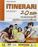 Itinerari 2.0 plus. Schede tematiche. Per le Scuole superiori. Con DVD-ROM. Con e-book. Con espansione online