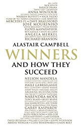 Winners: And How They Succeed by Alastair Campbell (2015-02-26)