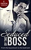 Seduced By The Boss: Unbuttoned by Her Maverick Boss / Having Her Boss's Baby / The Boss's Surprise Son / Secret Intentions / Bossman Billionaire / The ... Manifesto (Mills & Boon e-Book Collections)