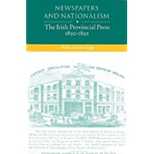 Newspapers and Nationalism: Irish Provincial Press, 1850-92