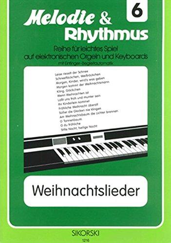 Weihnachtslieder 1: Für Keyboard leicht gesetzt (Melodie & Rhythmus)