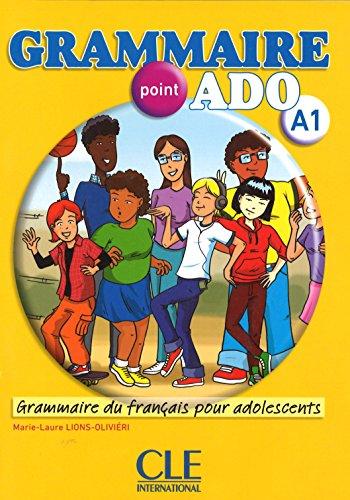 Grammaire point ado - Niveau A1 - Livre + CD par Marie-Laure Lions Olivieri