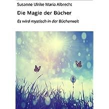 Die Magie der Bücher: Es wird mystisch in der Bücherwelt
