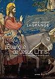 Telecharger Livres L Evangile de Jesus Christ avec la synopse evangelique (PDF,EPUB,MOBI) gratuits en Francaise