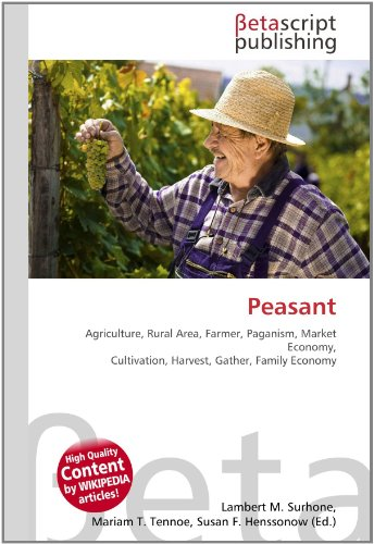Peasant: Agriculture, Rural Area, Farmer, Paganism, Market Economy, Cultivation, Harvest, Gather, Family Economy