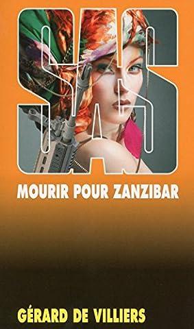 Mourir Pour Zanzibar - SAS 30 Mourir pour