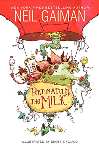 Fortunately, the Milk por Neil Gaiman