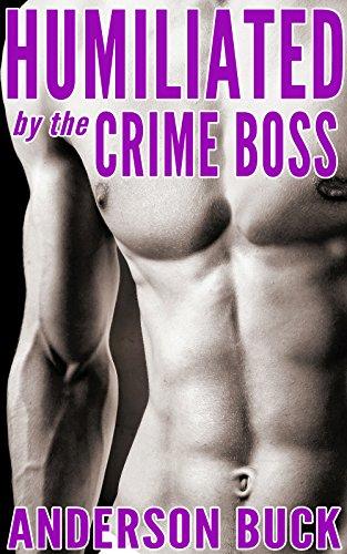 sex story humiliate Boss