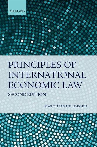 Principles of International Economic Law by Matthias Herdegen (2016-09-15)