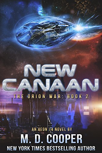 new-canaan-a-military-science-fiction-space-opera-epic-aeon-14-the-orion-war-book-2