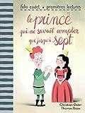"""Afficher """"Le Prince qui ne savait compter que jusqu'à sept"""""""