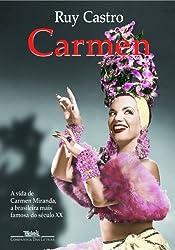 Carmen: uma biografia by Ruy Castro (2005-08-06)