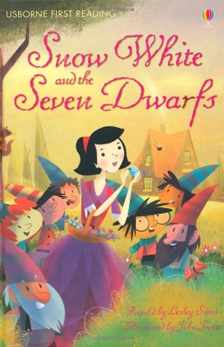 Snow White and the Seven Dwarfs (First Reading Series 4)