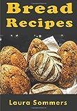 Best Bread Recipes - Bread Recipes Review