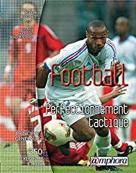 Football : Perfectionnement tactique
