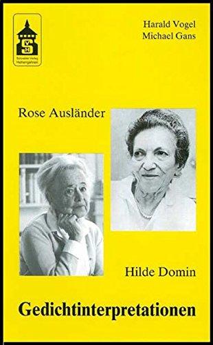 Rose Ausländer - Hilde Domin: Gedichtinterpretationen