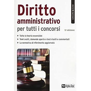 Diritto Amministrativo Per Tutti I Concorsi