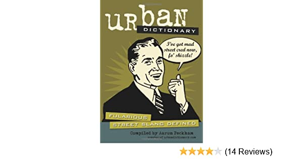 urban dictionary fularious street slang defined amazoncouk urbandictionarycom aaron peckham 9780740751431 books - Mexican Christmas Urban Dictionary