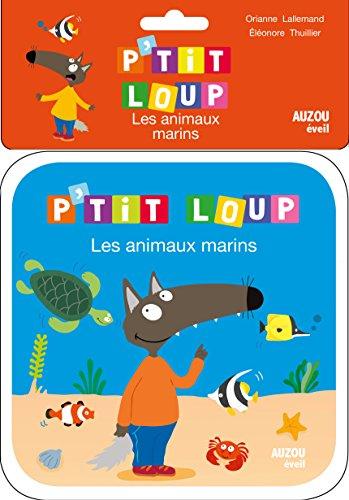 les animaux marins - livre de bain p'tit loup par Orianne Lallemand