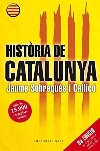 Història de Catalunya (Catalan Edition) (Base e-Històrica Book 29) por Jaume Sobrequés