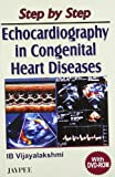 Step By Step Echocardiography In Congenital Heart Diseases With Dvd-Rom