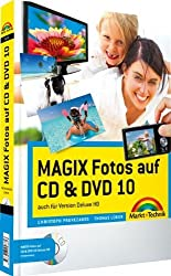 MAGIX Fotos auf CD & DVD 10 - vierfarbiges Handbuch: Das farbige Handbuch: auch für Version deluxe (Digital fotografieren) by Christoph Prevezanos (2010-12-01)