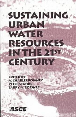 Sustaining Urban Water Resources in the 21st Century: Proceedings of the Conference Held September 7-12, 1997, Malmo, Sweden