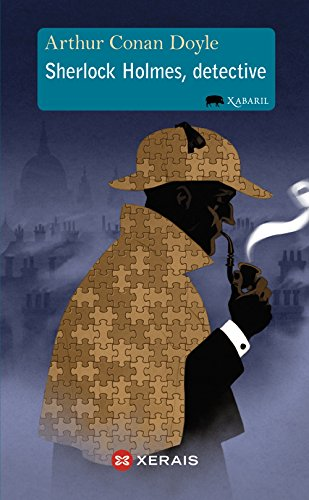 Sherlock Holmes, detective (Infantil E Xuvenil - Xabarín - Xabaril)