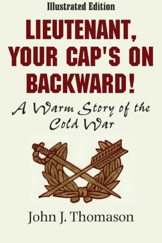 Lieutenant, Your Cap's on Backwards, Illustrated Edition