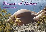 Femme et Nature Calendrier Mural 2020 Din A4 Horizontal - Travail Photographique Erotiqu