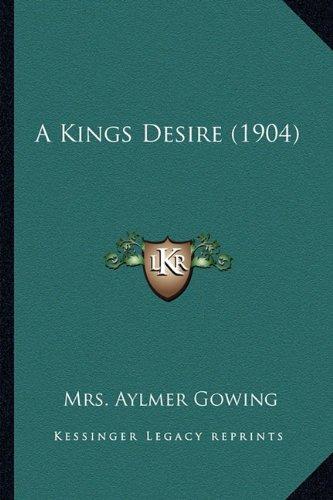 A Kings Desire (1904)